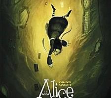 Alice au pays des merveilles de David Chavel et Xavier Colette