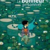Le Bonheur prisonnier de Jean-François Chabas