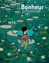 bonheur prisonnier