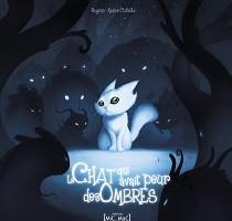 Le Chat qui avait peur des ombres de Rozenn Illiano