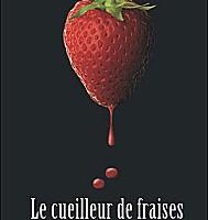 Le Cueilleur de fraises de Monika Feth