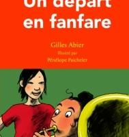 Un départ en fanfare de Gilles Abier