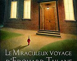 Le Miraculeux voyage d'Edouard Tulane de Kate DiCamillo