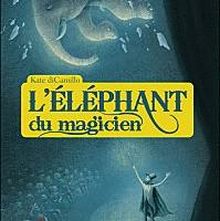 L'Elephant du magicien de Kate DiCamillo