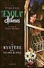 Les Enquêtes d'Enola Holmes (encore !) de Nancy Springer