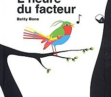 L'Heure du facteur de Betty Bone