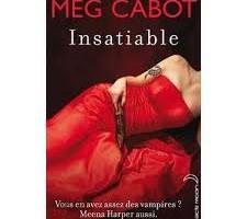 Insatiable de Meg Cabot