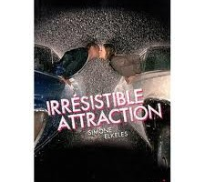 Irrésistible attraction - Simone Elkeles