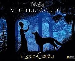 Le Loup-garou de Michel Ocelot