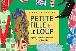Petite fille et le loup d'Agnès Grunelius-Hollard