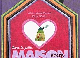 Dans la petite maison verte de Marie-France Painset