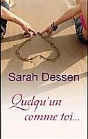 Quelqu'un comme toi de Sarah Dessen
