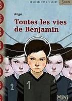 Toutes les vies de Benjamin d'Ange