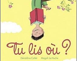 Tu lis où ? de G. Collet et M. Le Huche