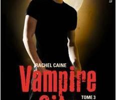 Vampire City T.3 de Rachel Caine