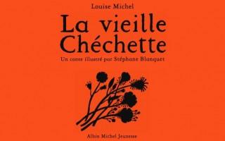 La Vieille Chéchette de Louise Michel