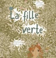 La Fille verte de Vincent Cuvellier
