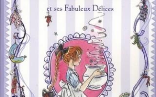 Madame Pamplemousse et ses Fabuleux Délices de Rupert Kingfisher