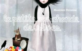La Petite marchande de rêve de Maxence Fermine