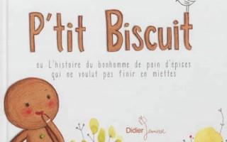 P'tit Biscuit de Cécile Hudrisier