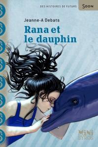 rana et la dauphin