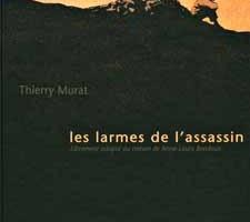 Les Larmes de l'assassin de T.Murat et AL Bondoux