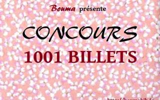 CONCOURS 1001 billets