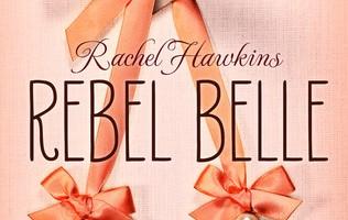 Rebelle belle T.1 de Rachel Hawkins