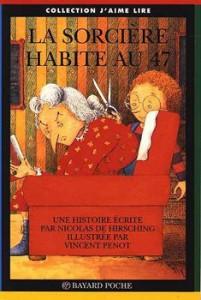 sorciere habite au 47