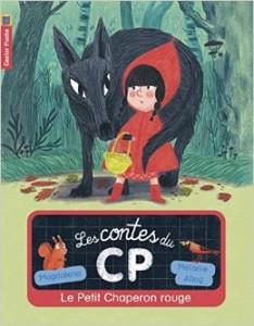 chaperon rouge contes du cp