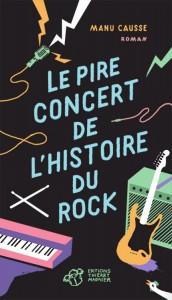 pire concert de l'histoire du rock