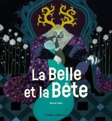La Belle et la Bête illustrée par David Sala