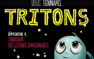 Tritons T.1 de Doug Tennapel