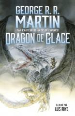 Dragon de glace de George Martin