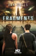 Fragments T.2 de Dan Wells
