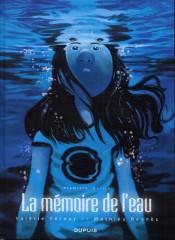 La Mémoire de l'eau de Vernay et Reynès