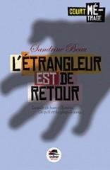 L'étrangleur du 15 août de Sandrine Beau