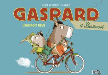 Gaspard et Berlingot, l'endroit rêvé