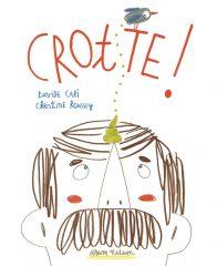 Crotte ! de Cali et Roussey