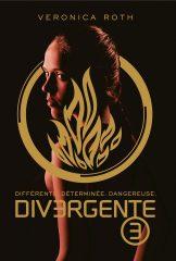 Divergente T.3 de Veronica Roth