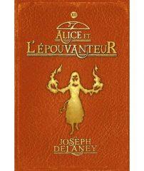 Alice et l'épouvanteur de Joseph Delaney
