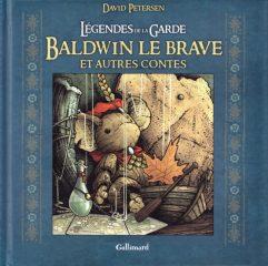 Baldwin le brave et autres contes de David Petersen