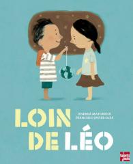 Loin de Léo de Maturana et Olea