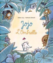 Jojo l'Ombrelle de Lévy et Dieterlé