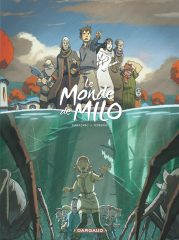 Le Monde de Milo T.3 de Marazano et Ferreira
