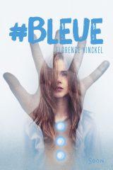 #Bleue de Florence Hinckel