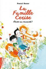 La Famille Cerise T.1 de Pascal Ruter