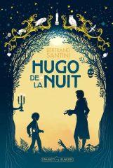 Hugo de la nuit de Bertrand Santini
