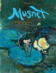 Musnet, la souris de Monet T.1