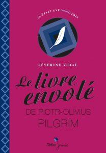 Livre envole de Piotr-Olivius Pilgrim